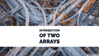 Intersection of Two Arrays-II - Leet Code Solution