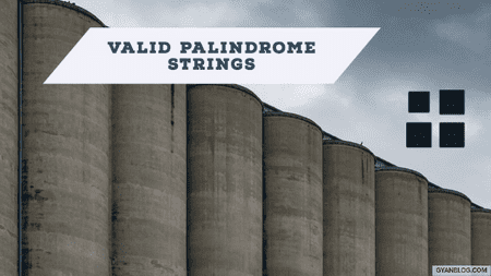 Valid Palindrome - Leet Code Solution