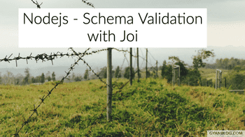 Nodejs - Json object schema validation with Joi