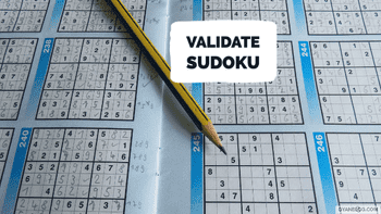 Validate Sudoku - Leet Code Solution