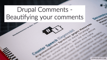 Drupal 8 Comment module - How to configure comments module from ugly to beautiful - Theming comments module