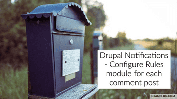Drupal 8 Rules module - How to configure Rules module to send email notification for every comment posted