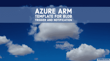 How to automate create Function App with Blob Trigger and Sendgrid Notification through Azure Arm Template and deploy