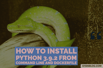 How to Install Python from command line and Docker on Linux