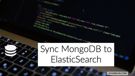 How to sync Mongodb data to ElasticSearch by using MongoConnector